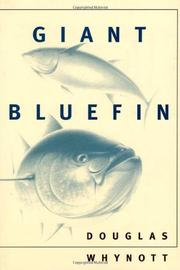 GIANT BLUEFIN by Douglas Whynott