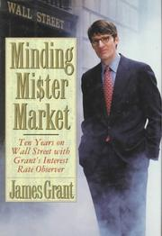 MINDING MR. MARKET by James Grant