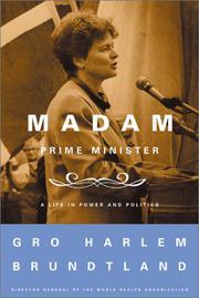 MADAM PRIME MINISTER by Gro Harlem Brundtland