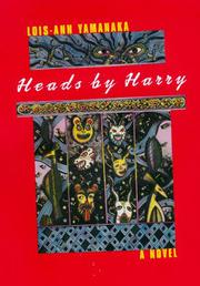 HEADS BY HARRY by Lois-Ann Yamanaka