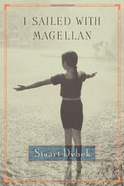I SAILED WITH MAGELLAN by Stuart Dybek