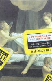 NOT IN FRONT OF THE CHILDREN by Marjorie Heins