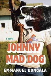JOHNNY MAD DOG by Emmanuel Dongala
