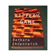 KIPPER'S GAME by Barbara Ehrenreich
