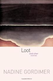 LOOT by Nadine Gordimer