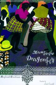 MAMZELLE DRAGONFLY by Raphael Confiant