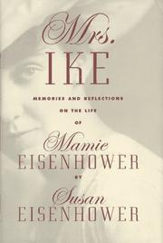 MRS. IKE by Susan Eisenhower