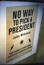 Cover art for NO WAY TO PICK A PRESIDENT
