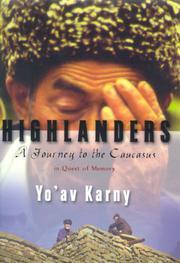 HIGHLANDERS by Yo'av Karny