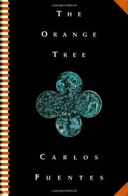 THE ORANGE TREE by Carlos Fuentes