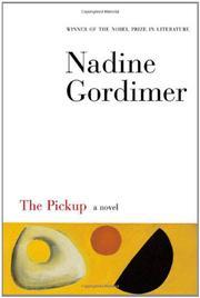THE PICKUP by Nadine Gordimer