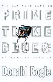 PRIME TIME BLUES by Donald Bogle