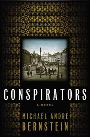 CONSPIRATORS by Michael André Bernstein