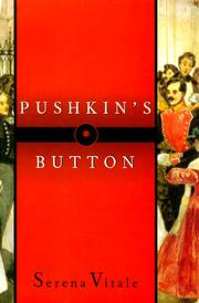 PUSHKIN'S BUTTON by Serena Vitale