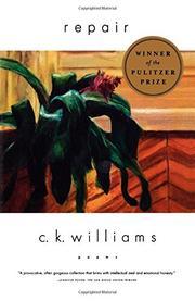 REPAIR by C.K. Williams