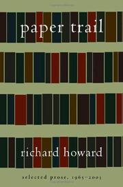 PAPER TRAIL by Richard  Howard