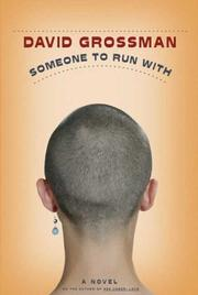 SOMEONE TO RUN WITH by David Grossman