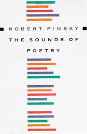 THE SOUNDS OF POETRY by Robert Pinsky