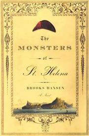 THE MONSTERS OF ST. HELENA by Brooks Hansen