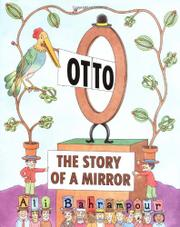 OTTO: THE STORY OF A MIRROR by Ali Bahrampour