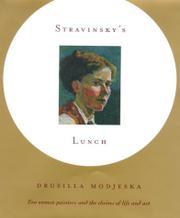 STRAVINSKY'S LUNCH by Drusilla Modjeska