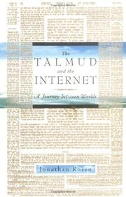 THE TALMUD AND THE INTERNET by Jonathan Rosen