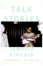 TALK STORIES by Jamaica Kincaid