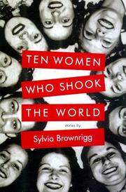 THE WOMEN WHO SHOOK THE WORLD by Sylvia Brownrigg