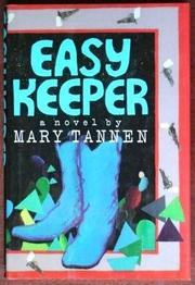 EASY KEEPER by Mary Tannen
