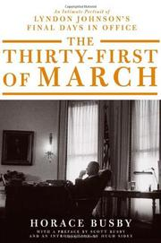 THE THIRTY-FIRST OF MARCH by Horace Busby