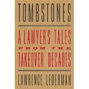 TOMBSTONES by Lawrence Lederman