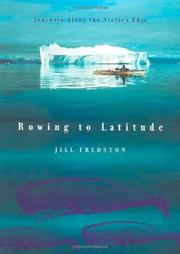 ROWING TO LATITUDE by Jill Fredston