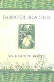 MY GARDEN (BOOK) by Jamaica Kincaid