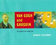 VAN GOGH AND GAUGUIN by Debora Silverman