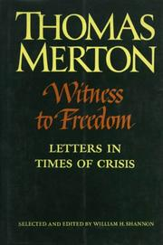 WITNESS TO FREEDOM by Thomas Merton