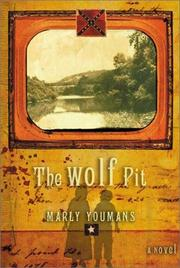 THE WOLF PIT by Marly Youmans