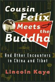 COUSIN FELIX MEETS THE BUDDHA by Lincoln Kaye