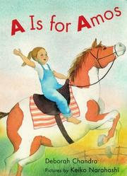 A IS FOR AMOS by Deborah Chandra