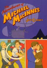 THE ADVENTURES OF MICHAEL MACINNES by Jeff Carney