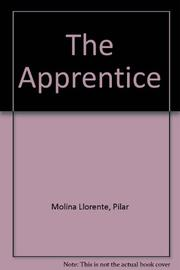 THE APPRENTICE by Pilar Molina Llorente