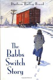 THE BABBS SWITCH STORY by Darleen Bailey Beard