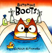 BATH-TIME BOOTS by Satoshi Kitamura