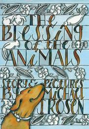 THE BLESSING OF THE ANIMALS by Michael J. Rosen