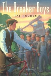 THE BREAKER BOYS by Pat Hughes