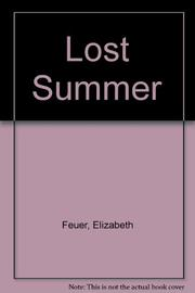 LOST SUMMER by Elizabeth Feuer
