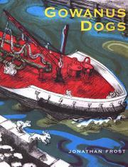GOWANUS DOGS by Jonathan Frost