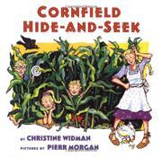 CORNFIELD HIDE-AND-SEEK by Christine Widman