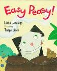 EASY PEASY! by Linda Jennings