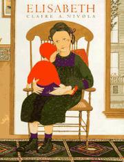 ELISABETH by Claire A. Nivola