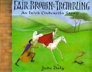 FAIR, BROWN AND TREMBLING by Jude Daly